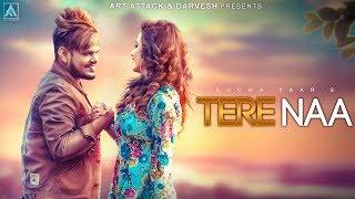 SuchaYaar TERE NAA [ Teaser ] | Art ATTACK | Sharry Nexus | New Punjabi Song 2018