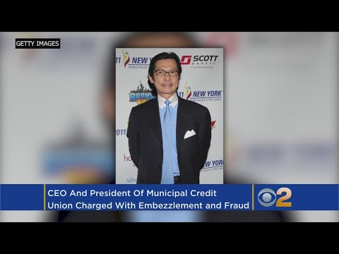 CEO And President Of Municipal Credit Union Charged With Embezzlement And Fraud