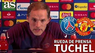 CHAMPIONS LEAGUE | PSG - MANCHESTER UNITED | Rueda de prensa de TUCHEL | Diario AS