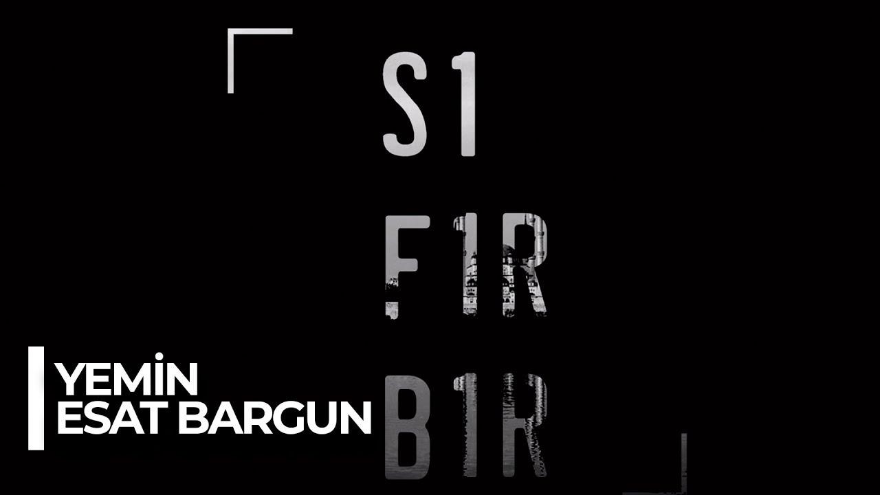 Download Sıfır Bir Soundtrack: Esat Bargun - Yemin