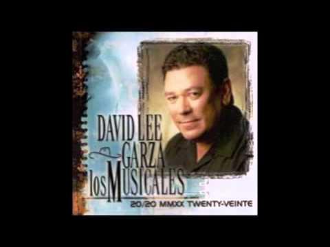 David Lee Garza Y Los Musicales - Ahora Soy Feliz