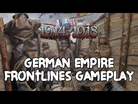 Battle of Empires: 1914-1918 - Frontlines Gameplay as German Empire w/The Shermanator
