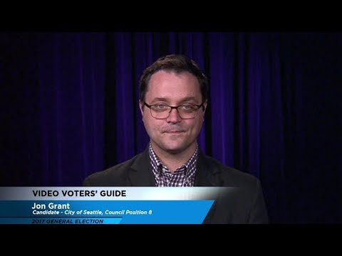 Video Voters' Guide - City of Seattle Council Position No. 8: Jon Grant