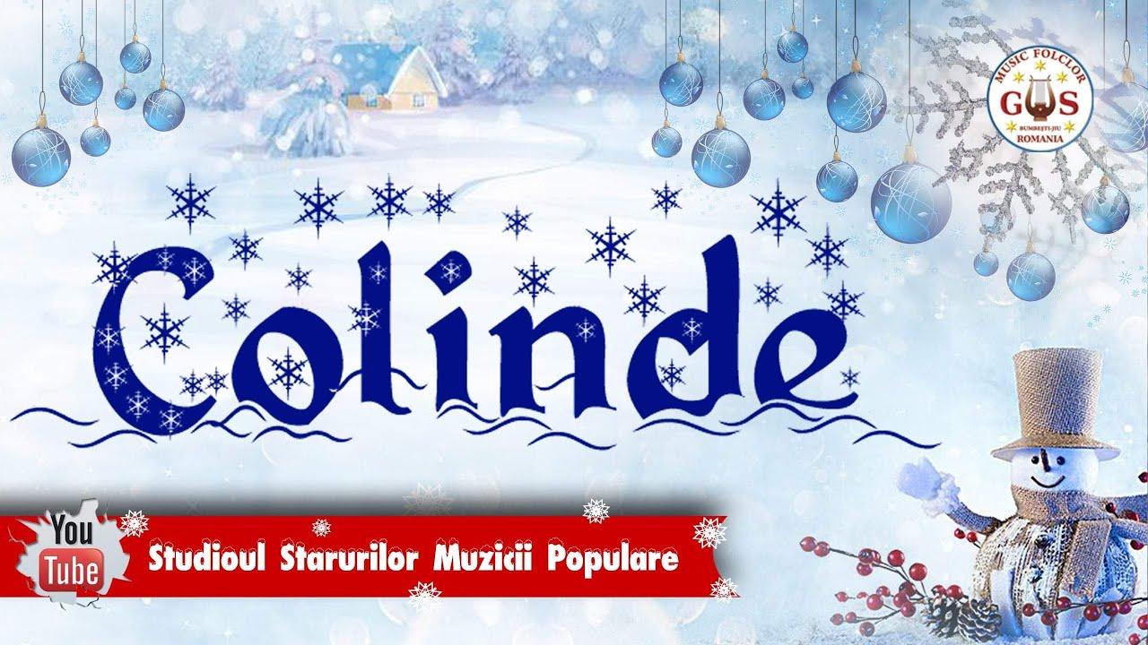 COLINDE ROMANESTI - Colaj Album - COLINDE TRADITIONALE