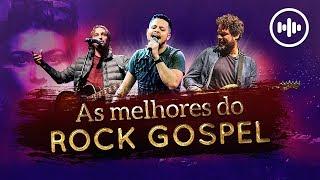As melhores do Rock Gospel | Gospel Hits