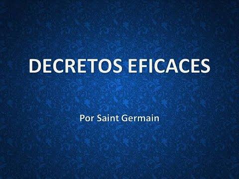 Decretos eficaces por el Maestro Saint Germain