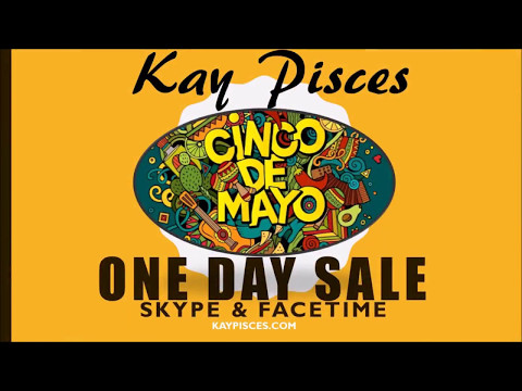 CINCO DE MAYO ONE DAY SALE!!!!!KAY PISCES