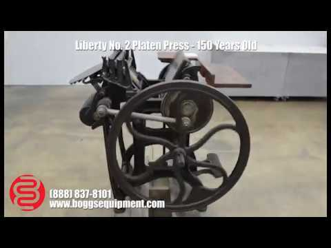 Liberty No. 2 Platen Press - 150 Years Old