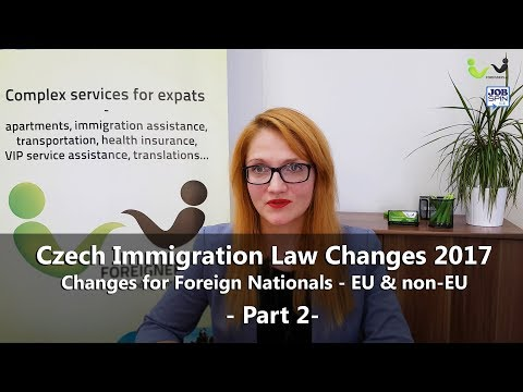 Czech Immigration Law Changes 2017 - Changes for Foreign Nationals EU & non-EU, part 2