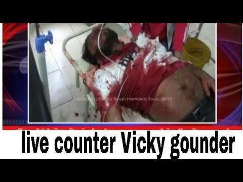 encounter Vicky gounder Gengster