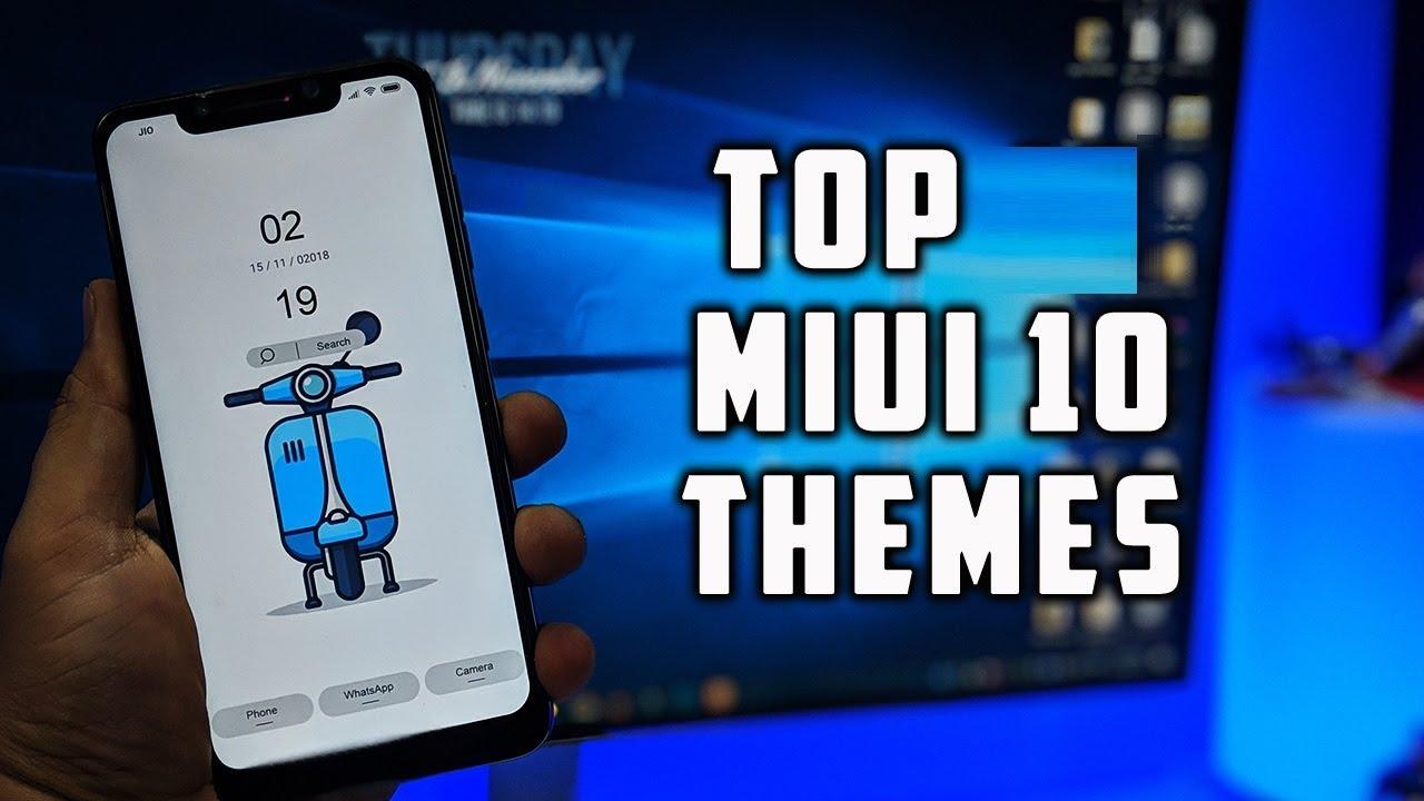 Top 5 MIUI 10 Themes - NOVEMBER 2018