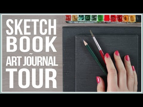 Sketchbook / Art Journal Tour! Flip Through My Full Journals!