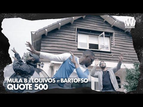Mula B & Louis feat. Bartofso - Quote 500  (Prod. IliassOpDeBeat)