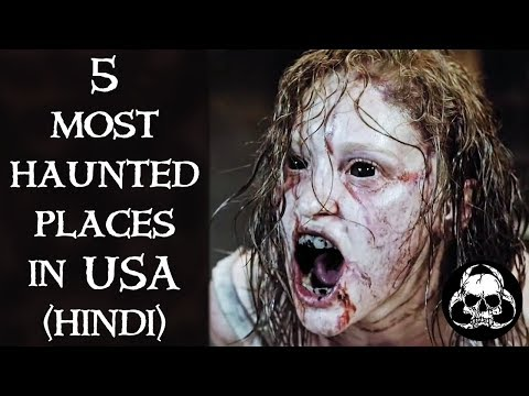 [NEW HINDI] 5 Most Haunted Places In America   Americas Most Haunted Places In Hindi   USA