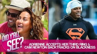 Adrienne Bailon Engaged To Israel Houghton & Cam Newton Says 'We're Beyond Race' | Did Y'all See?