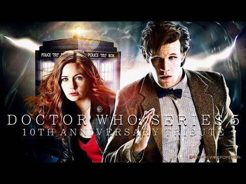 Doctor Who: Series 5 [10th Anniversary Tribute]