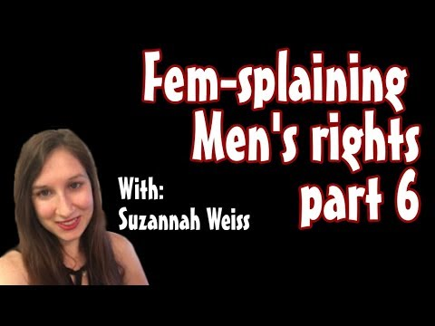 Fem-splaining Men's rights part 6- Circumcision special part 1