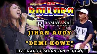 DEMI KOWE   New Pallapa   JIHAN AUDY   Live Randu Padangan menganti full ky ageng