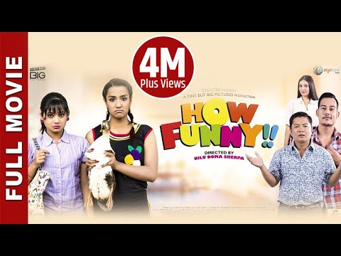 "New Nepali Movie 2017- ""How Funny"" Full Movie 