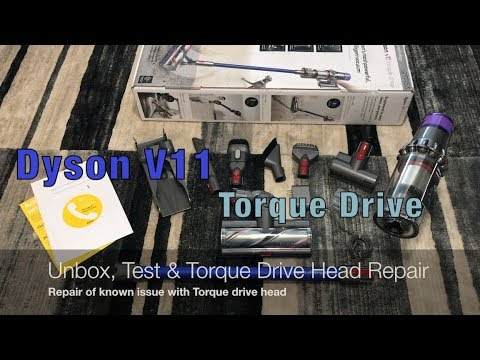 Dyson V11 Torque Drive - Unboxing Test and Torque drive problem head wont spin and repair