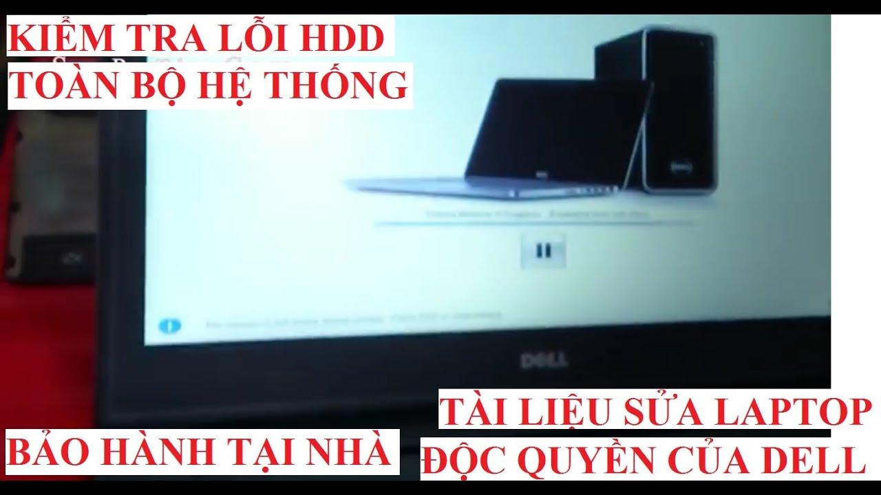 Thủ thuật sửa máy laptop độc quyền của Dell BẢO HÀNH tại nhà – Các bí kíp sửa LapTop. PC – Cực Hay