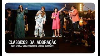 Flordelis - Classicos da adoração feat Eyshila, Wilian e Gisele Nascimento (DVD FLORDELIS)