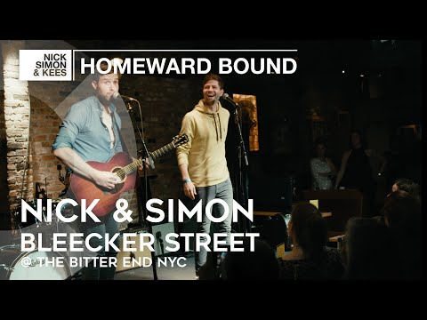 nick-&-simon---bleecker-street-@-the-bitter-end-nyc-|-homeward-bound