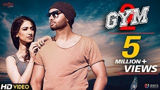 Gym 2 (Full Song) - Sippy Gill | Deep Jandu | New Punjabi Songs 2018 | Workout Songs | Saga Music