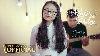 Người Thầy - Phương Mỹ Chi | Cover 1 | NHẬT KÝ CỦA CHI
