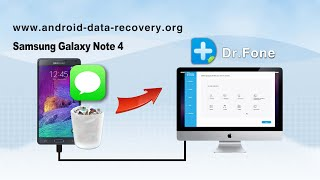 How to Recover Messages from Samsung Galaxy Note 4 on Mac - SMS Recovery for Note 4