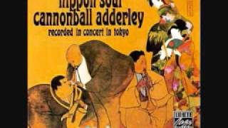 The Weaver Album: Nippon Soul Personnel: Cannonball Adderley (alto ...