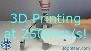 3D Printing Clay at 250mm per second!