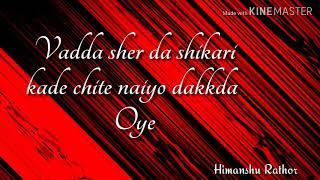 Gambar cover Vadda Sher da shikari kade chite naiyo dakkda Oye. . Best attitude status