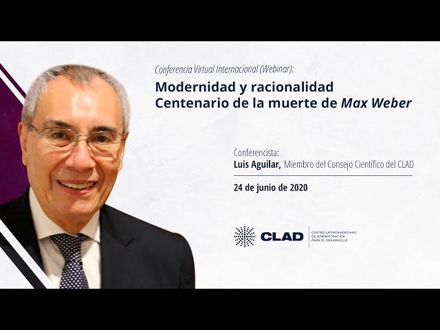 #WebinarCLAD Modernidad y racionalidad. Centenario de la muerte de Max Weber