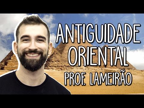 Antiguidade Oriental – Dos rios ao mundo da escrita - História - Prof. Marcelo Lameirão