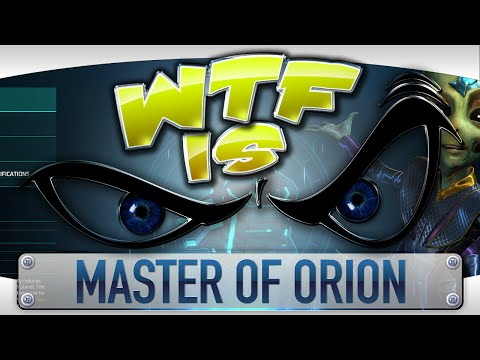 WTF Is... - Master of Orion ?