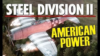 Download AMERICAN POWER! Steel Division 2 BETA Conquest