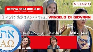 Il ruolo della donna nel Vangelo di Giovanni #2  - conduce Giuliano Camedda