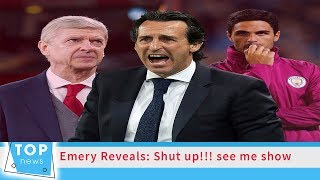 Emery Reveals What Style Of Football His Arsenal Team Will Play
