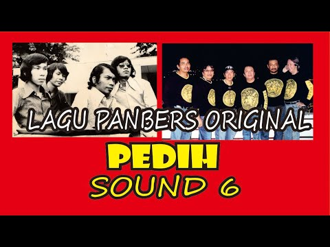Pedih   LAGU PANBERS ORIGINAL   ALBUM SOUND 6