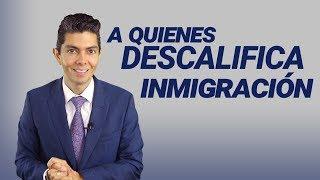 Inmigracion: A Quienes Descalifica Inmigración