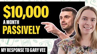 How I Make $10,000/Month In Passive Income with Affiliate Marketing (GaryVee Response Video)