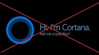 How To Properly Disable Cortana Assistant In Windows 10
