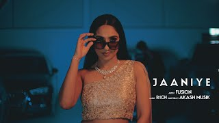 FUSION | JAANIYE | AKASH MUSIK | R1CH | THE DANCING DENTIST | LATEST PUNJABI SONGS 2021