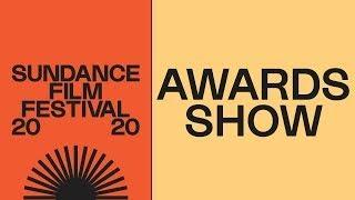 The 2020 Sundance Film Festival Awards Ceremony