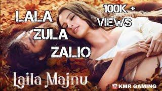 Lala Zula Zalio Laila Majnu Mp3 Song Download