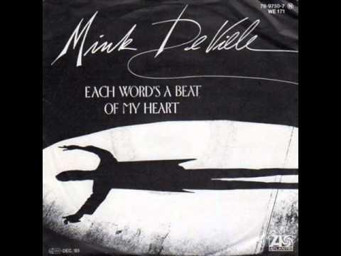 Mink DeVille - Each Word's A Beat Of My Heart
