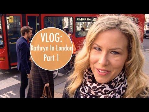 VLOG: London Part 1 | Kathryn Tamblyn