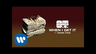 Скачать O T Genasis When I Get It Feat Young Thug Official Audio