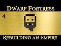 "Dwarf Fortress: Rebuilding the Dwarven Empire - ""Coastal Stockade""  (part 2)"